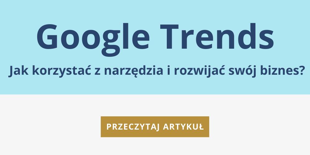 google trends - przeczytaj artykuł